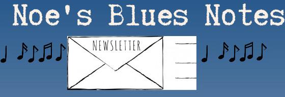 Noe's Blues Notes Vol. 23