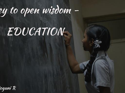 KEY TO OPEN WISDOM-EDUCATION
