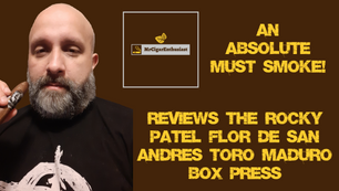 MrCigarEnthusiast Reviews The Rocky Patel Flor De San Andres Box Press Maduro