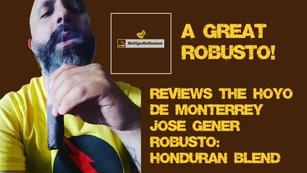 MrCigarEnthusiast Reviews The Hoyo De Monterrey Jose Gener Robusto - Honduran Blend