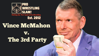 Pro Wrestling Slam! Episode 4: Vince McMahon v. The 3rd Party