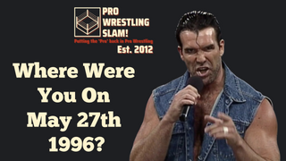 Pro Wrestling Slam! Episode 3: Where Were You On May 27th, 1996?