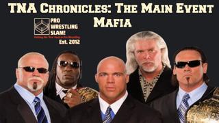 Episode 5: TNA Chronicles - The Main Event Mafia