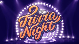 ROH Trivia Night (Thursday, August 20, 6pm ET)