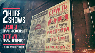 Canuck Pro Wrestling's Two Huge Events: October 28th & 29th, Get Your Tickets!