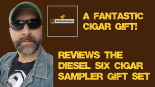 MrCigarEnthusiast Reviews The Diesel Six Cigar Sampler Gift Set