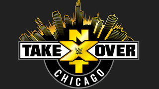 Updated Lineup For NXT Takeover From Chicago