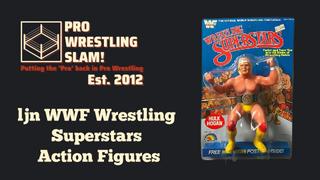 Pro Wrestling Slam! Episode 10: ljn WWF Wrestling Superstars Action Figures