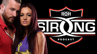 Mike Bennett and Maria Kanellis Bennett On The ROH Strong podcast
