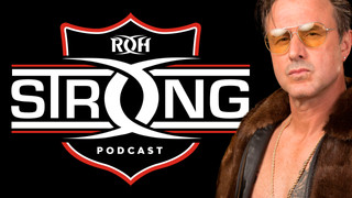 ROH Strong Podcast Episode 19: David Arquette & Bateman