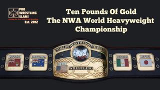 Pro Wrestling Slam! Episode 7: 'Ten Pounds of Gold' - The NWA World Heavyweight Title