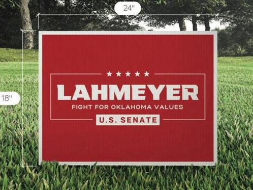 Lahmeyer for U.S. Senate Yard Sign