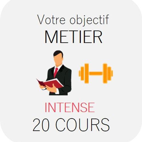 METIER - Intense 20 cours
