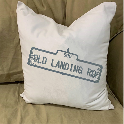 OLD LANDING RD STREET SIGN PILLOW WITH FEATHER INSERT