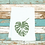 Thumbnail: MONSTERA LEAF TEA TOWEL ( SWISS CHEESE PLANT LEAF )