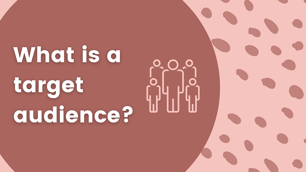What is a target audience and why content creators should have one