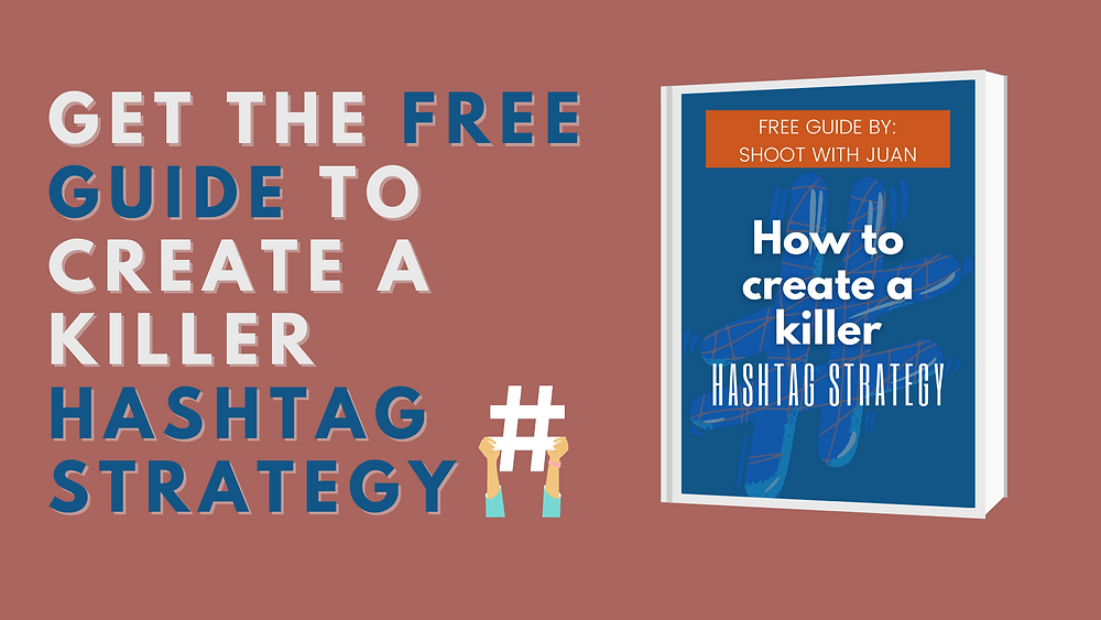 Guide to create the best Instagram hashtag strategy, Instagram strategy, social media strategy