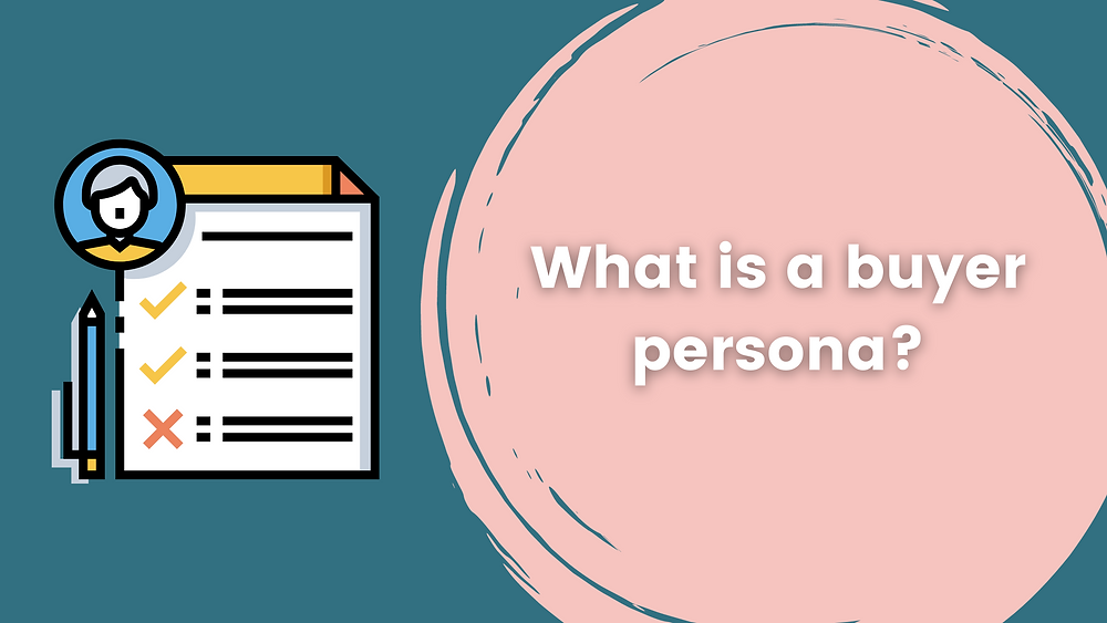 What is a buyer persona and why should content creators know about it