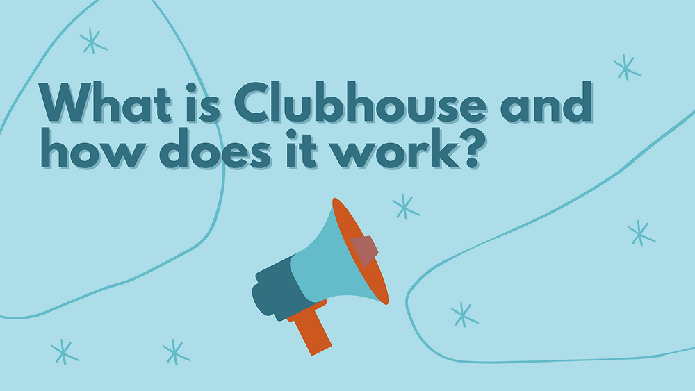What is Clubhouse App and how does it work