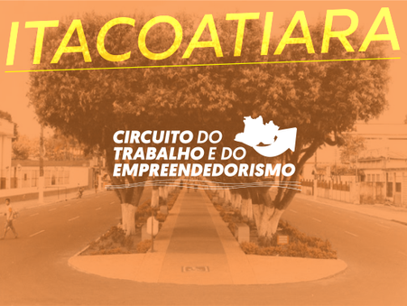 Vagas abertas para Itacoatiara no Circuito do Trabalho e do Empreendedorismo
