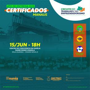 Circuito promove cerimonial de Entrega dos Certificados, em Manaus