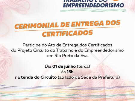 CERIMONIAL DE ENTREGA DOS CERTIFICADOS EM RIO PRETO DA EVA