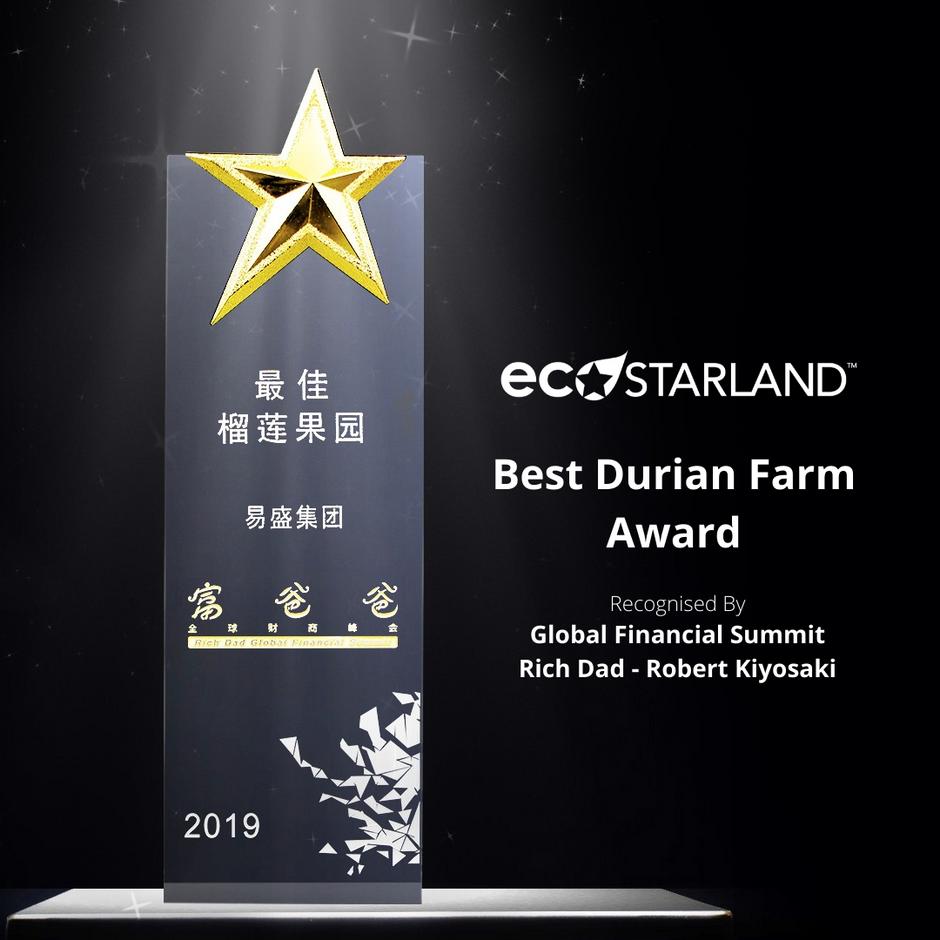 "Eco Starland Group Receives the Best Durian Farm Award from Robert Kiyosaki 中国广州富爸爸全球财商峰会""新趋势.创前程"" 易"