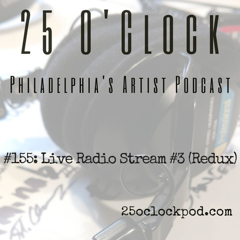 155. Live Radio Stream #3 (Redux)