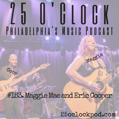 183. Maggie Mae and Eric Cooper