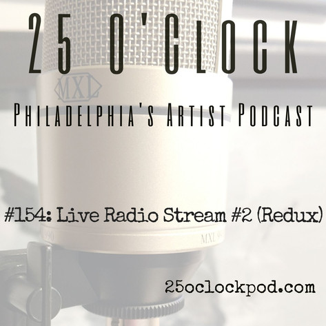 154. Live Radio Stream #2 (Redux)