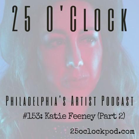 153. Katie Feeney (Part 2)