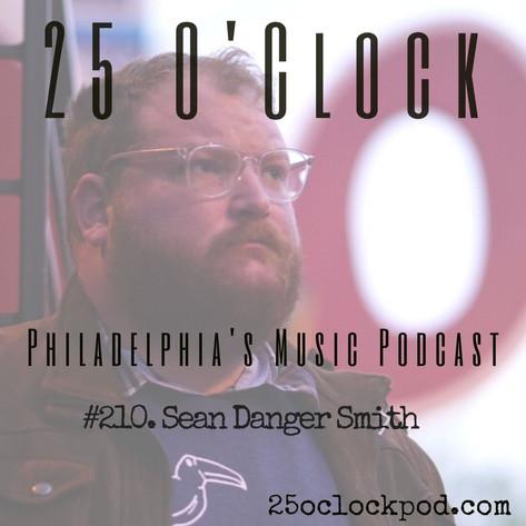 210. Sean Danger Smith