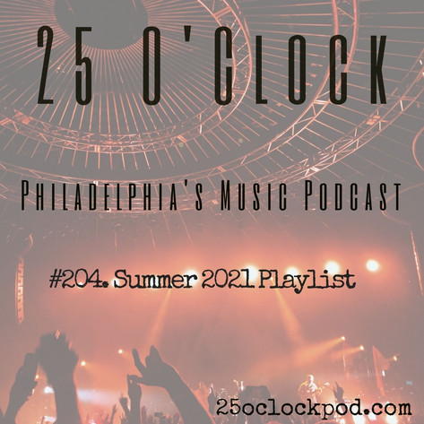 204. Summer Playlist 2021