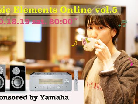 【生配信】2020年12月19日(土) Music Elements Online vol.5