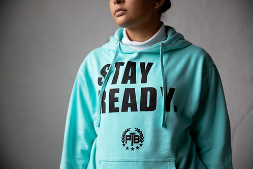 Stay Ready Hoodie