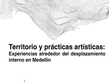 CuBO. X Territorio y prácticas artísticas: experiencias alrededor del desplazamiento interno en Mede