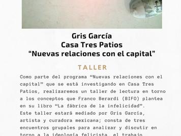 """""""Nuevas Relaciones con el Capital"""" con Gris García"""
