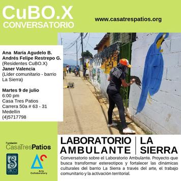 Conversatorio, Ana María Agudelo B y Andrés Felipe Restrepo G:  Laboratorio Ambulante - La Sierra