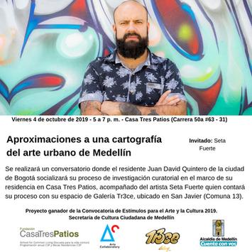 Conversatorio: aproximaciones a una cartografía del arte urbano de Medellín, Juan David Quintero.