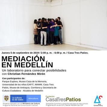 Mediación en Medellín, con Christian Fernández M.