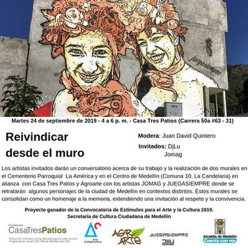Reivindicar el muro, Conversatorio de Juan David Quintero