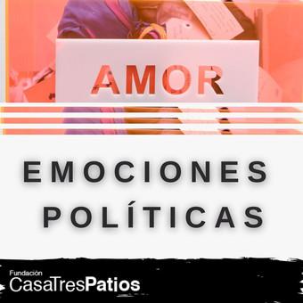 Politics and emotions: Part I