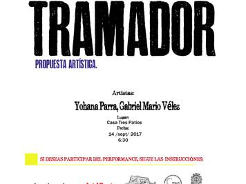 "Performance ""Tramador"""