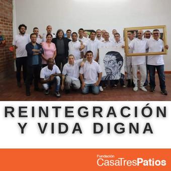 Proyectos para la reintegración y la vida digna
