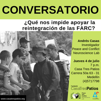 Conversatorio, Andrés Casas:  ¿Qué nos impide apoyar la reintegración de las FARC? .