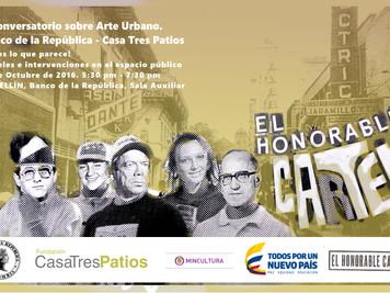 """Conversatorio """"Arte Urbano"""" con El Honorable Cartel"""