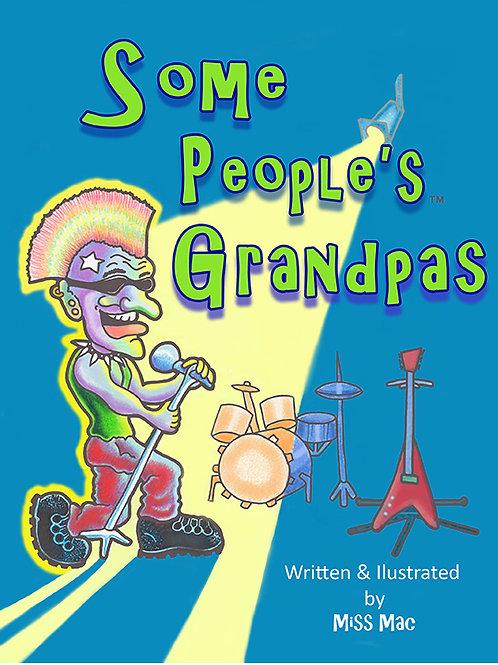 Some People's Grandpas