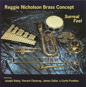 R. Nicholson Brass Concept-Surreal Feel