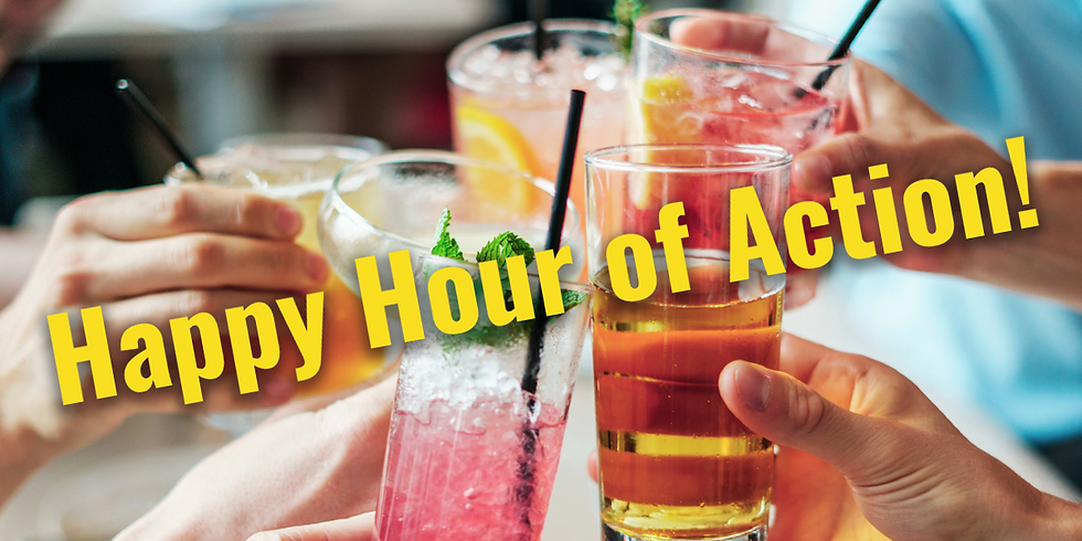 Happy Hour of Action!