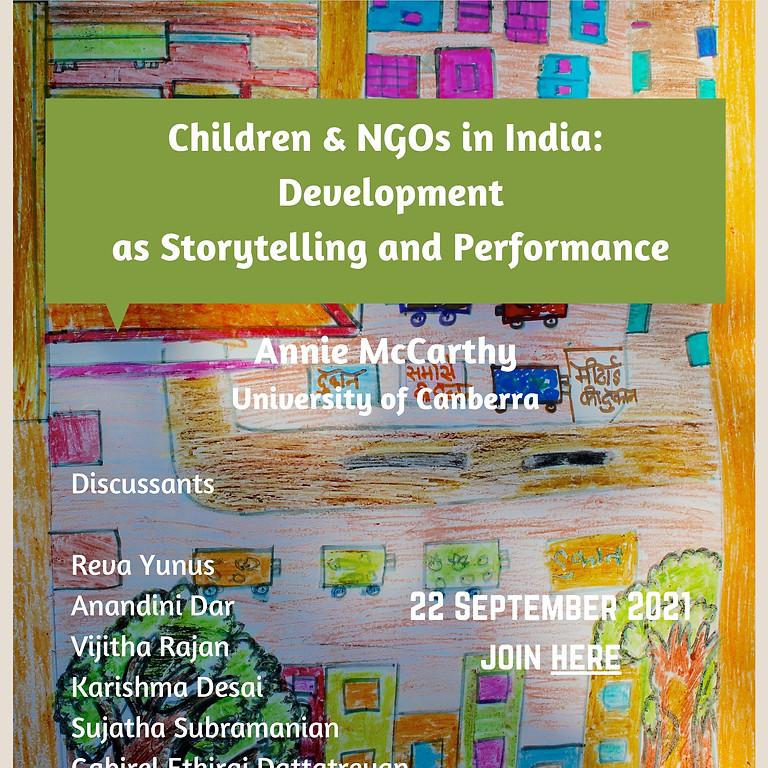 "New Books Series: ""Children & NGOs in India: Development as Storytelling & Performance"